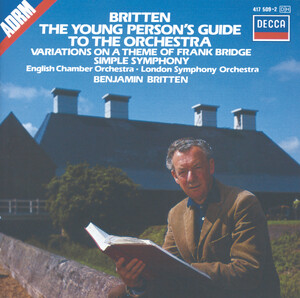 Britten: Young Person's Guide to the Orchestra Op.34; Simple Symphony Op.4