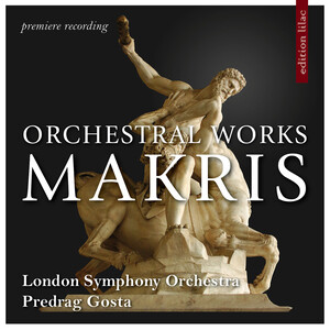 Andreas Makris: Orchestral Works