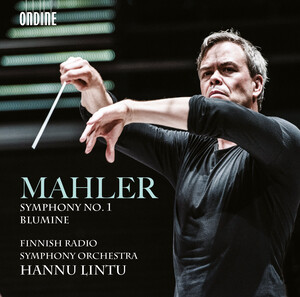 Mahler: Symphony No.1 in D Major and Blumine