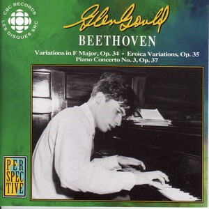 Beethoven: Variations, Op.34; Eroica Variations, Op.35; Piano Concerto No.3