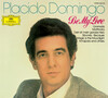 Be My Love: Placido Domingo