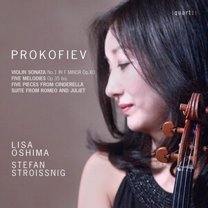 Prokofiev: Violin Sonata No.1, 5 Mélodies, Selections from Cinderella and Romeo and Juliet