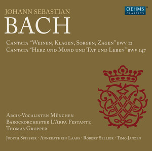 Bach: Cantatas, BWV12 and 147