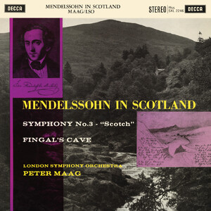 Mendelssohn: Symphony No. 3; The Hebrides (The Peter Maag Edition - Volume 9)