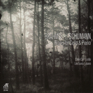 Brahms, Schumann: Works for Cello and Piano