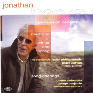 Jonathan Harvey: Song Offerings; Madonna of Winter and Spring