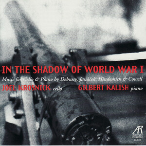In the Shadow of World War I: Music for Cello and Piano