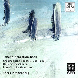 Bach: Chromatic Fantasia and Fugue; Concerto in the Italian Style; French Overture; Sinfonia No.9 in F-