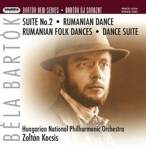 Bartok: Orchestral Suite No.2; Romanian Dance; Romanian Folk Dances; Dance Suite