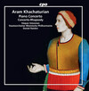 Khachaturian: Piano Concerto in D-Flat Major and Concerto-Rhapsody for Piano and Orchestra