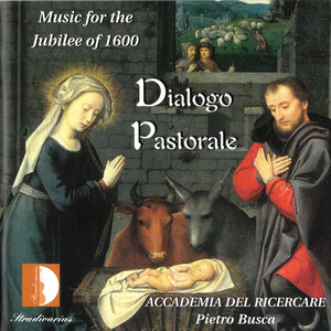 Dialogo Pastorale: Music for the Jubilee of 1600
