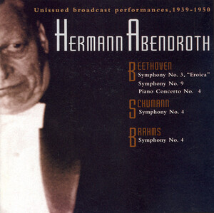 Hermann Abendroth 1939-1950: Works by Beethoven, Wagner, Schumann, etc.