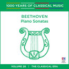 Beethoven: Piano Sonatas (1000 Years Of Classical Music, Vol. 28)