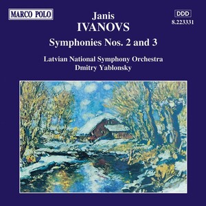 Janis Ivanovs: Symphonies Nos. 2 & 3 - Classical Archives