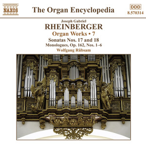 Joseph Gabriel Rheinberger: Organ Works, Vol.7