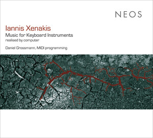 Iannis Xenakis: Music for Keyboard Instruments Realized by Computer