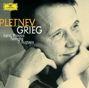 Grieg: Lyric Pieces; Sonata; 7 Fugues