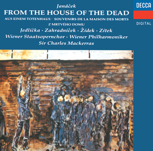 Leos Janacek: From the House of the Dead