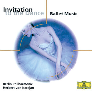 Invitation to the Dance: Ballet Music