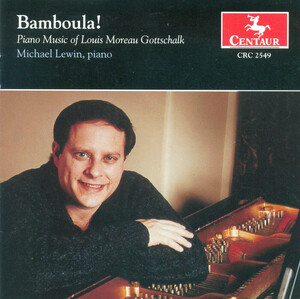 Bamboula! Piano Music of Louis Moreau Gottschalk