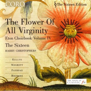 The Flower of All Virginity: Eton Choirbook, Vol. 4
