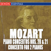 Mozart: Piano Concertos No. 20, 21 and Concerto for 2 Pianos