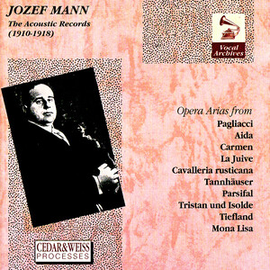 The Acoustic Records (1910-1918): Josef Mann