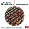 Pomp and Circumstance: Orchestral Works by Elgar, Holst, Handel, etc.