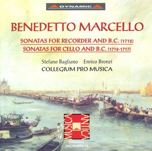 Benedetto Marcello: Sonatas for Recorder and B.C.; Sonatas for Cello and B.C.