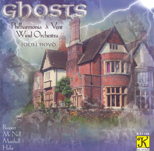 Ghosts: Orchestral Works by Bennett, McNeff, Holst, ect.