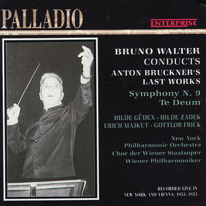 Walter Conducts Bruckner's Last Works