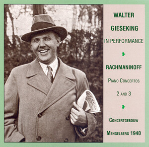 Gieseking in Performance: Works by Rachmaninov