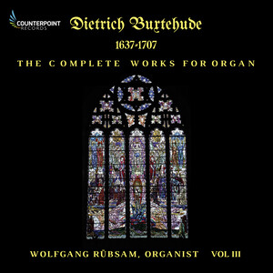 Buxtehude: Complete Works for Organ, Vol.3