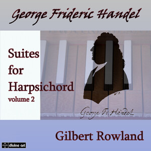 Handel: Suites for Harpsichord, Vol.2