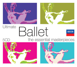 Ultimate Ballet: The Essential Masterpieces