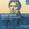 Reicha: Complete Piano Music, Vol.3