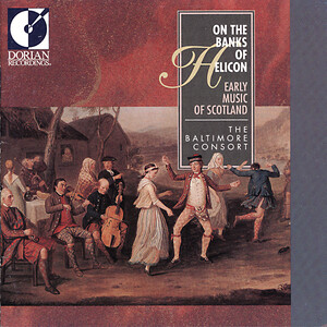 On the Banks of Helicon (Early Music of Scotland)