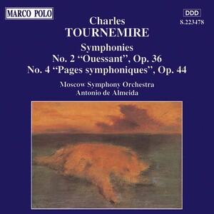 Charles Tournemire: Symphonies Nos. 2 & 4