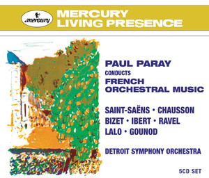 Paul Paray Conducts French Orchestral Music; Works by Saint-Saëns, Lalo, Chausson, etc.