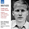Henze: Violin and Viola Works