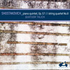 Shostakovich: Piano Quintet in G Minor, Op.57 and String Quartet No.8
