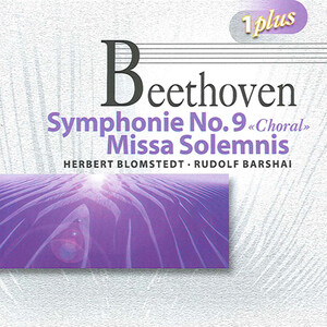 Beethoven: Symphony No.9; Missa Solemnis