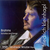 Brahms: Cello Sonatas; Songs (Arr. for Cello and Piano)