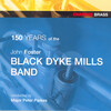 John Foster Black Dyke Mills Band Celebrate 150 Years