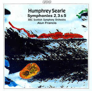 Humphrey Searle: Symphonies 2, 3 and 5