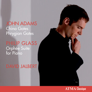 John Adams: China Gates; Phrygian Gates; Philip Glass: Orphée Suite