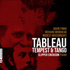 Tableau: Tempest and Tango