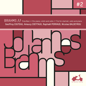 Brahms: Trios No.1-3 for Piano, Violin and Cello
