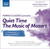 Purple Classics Presents: Quiet Time: The Music of Mozart
