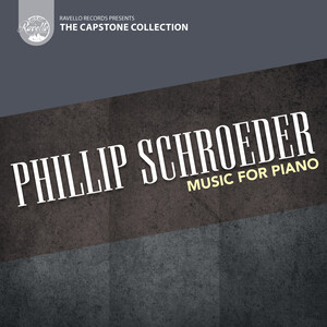 Capstone Collection: Music for Piano by Schroeder